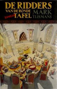 De ridders van de Ronde Keukentafel - Mark Tijsmans (ISBN 9789022324974)