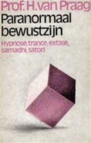 Paranormaal bewustzijn - H. van Praag (ISBN 9789010024633)