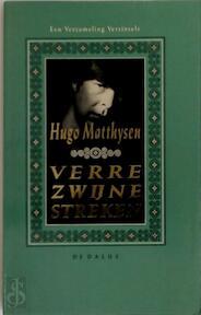 Verre zwijnestreken - Hugo Matthysen (ISBN 9789052810515)