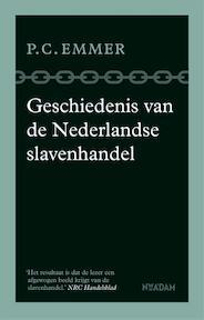 Geschiedenis van de Nederlandse slavenhandel - Piet Emmer (ISBN 9789046824368)