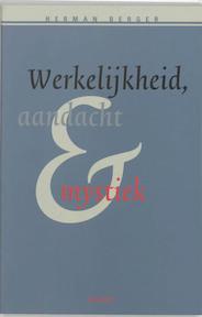 Werkelijkheid, aandacht & mystiek - H. Berger (ISBN 9789055737116)