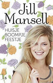Huisje boompje feestje - Jill Mansell (ISBN 9789021808284)