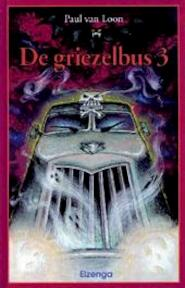 De griezelbus / 3 - Paul van Loon (ISBN 9789066921641)