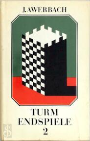 Turm Endspiel 2 - J. Awerbach (ISBN 3228000925)