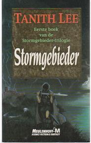 Stormgebieder - Tanith Lee, Annemarie van Ewyck (ISBN 9789029043809)