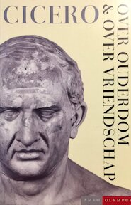 Over ouderdom & over vriendschap - Marcus Tullius Cicero, W.A.M. Peters (ISBN 9789026315978)