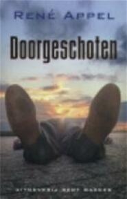 Doorgeschoten - René. Appel (ISBN 9789035125407)