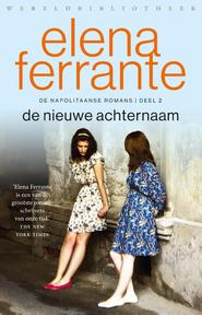 De nieuwe achternaam - Elena Ferrante (ISBN 9789028427969)