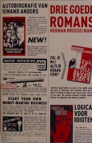 3 Goede romans - Herman Brusselmans (ISBN 9789046141076)