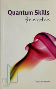 Quantum Skills for Coaches - Annette Simmons (ISBN 9781906316174)