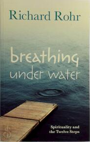 Breathing Under Water - Richard Rohr (ISBN 9780281075126)