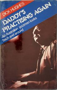 Daddy's Practising Again - Dick Hughes (ISBN 9780091304409)