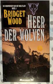 Heer der wolven - Bridget Wood, Peter Cuijpers (ISBN 9789029052719)