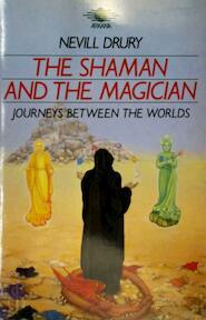 The Shaman and the Magician - Nevill Drury (ISBN 9781850630852)