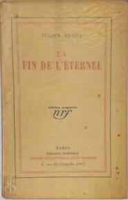 La Fin de l'Éternel - Julien Benda