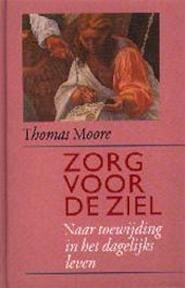Zorg voor de ziel - Thomas Moore (ISBN 9789063254391)