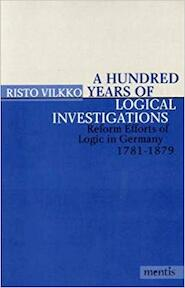 A Hundred Years of Logical Investigations - Risto Vilkko (ISBN 9783897852631)