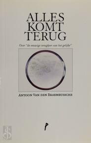 Alles komt terug - Antoon van den Braembussche (ISBN 9789492339539)