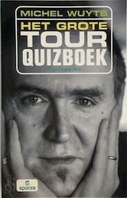 Het grote tourquizboek - Michel Wuyts (ISBN 9789052407876)