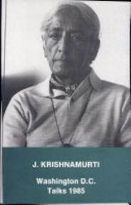 Washington D.C. 1985 talks - Jiddu Krishnamurti (ISBN 9789062717712)