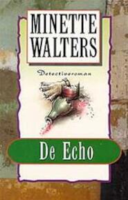 De echo - Minette Walters, Irving Pardoen (ISBN 9789022522363)