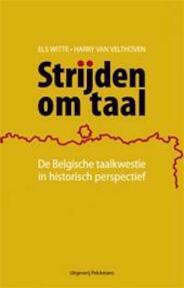 Strijden om taal - Els Witte, Harry Van Velthoven (ISBN 9789028956223)