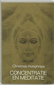 Concentratie en meditatie - C. Humphreys, C. Keus (ISBN 9789020255270)