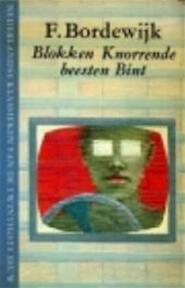 Blokken, Knorrende beesten, Bint - F. Bordewijk (ISBN 9789023656340)