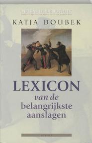 Lexicon van de belangrijkste aanslagen - K. Doubek (ISBN 9789059111363)