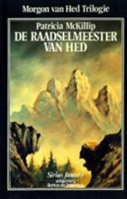 De raadselmeester van Hed - Patricia Mackillip, Francien Valk (ISBN 9789064410420)
