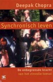 Synchronisch leven - Deepak Chopra (ISBN 9789021539898)