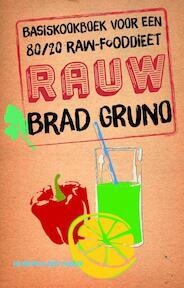 Rauw - Brad Gruno (ISBN 9789035141957)
