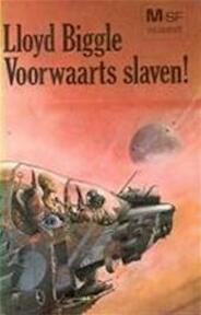 Voorwaarts slaven - Biggle (ISBN 9789029003001)