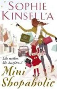 Mini Shopaholic - Sophie Kinsella (ISBN 9780552774390)