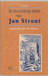 De doorluchtige daden van Jan Stront - Unknown (ISBN 9789074328401)