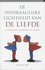De ondraaglijke lichtheid van de liefde - Ad Vingerhoets, Amp, Miranda van Tilburg (ISBN 9789077929018)