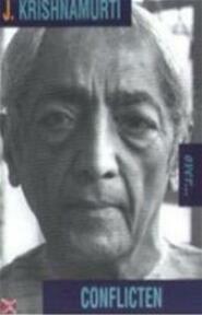 Over conflicten - J. Krishnamurti (ISBN 9789069635255)