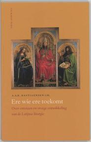 Ere wie ere toekomt - A.A.R. Bastiaensen (ISBN 9789056252281)