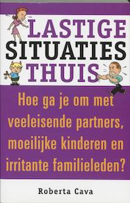 Lastige situaties thuis - R. Cava (ISBN 9789020260533)