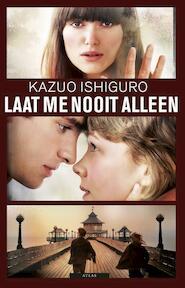 Laat me nooit alleen - Kazuo Ishiguro (ISBN 9789045018676)