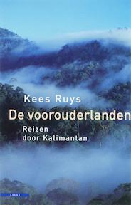 De voorouderlanden - Kees Ruys (ISBN 9789045013220)