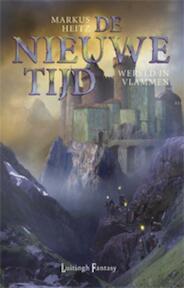 De nieuwe tijd / 2 Wereld in vlammen - Markus Heitz (ISBN 9789024544226)
