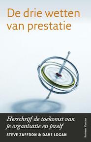 De drie wetten van prestatie - Steve Zaffron, Dave Logan (ISBN 9789047002406)