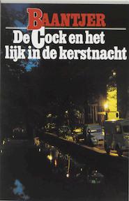 De Cock en het lijk in de kerstnacht - Albert Cornelis Baantjer, Appie Baantjer (ISBN 9789026101076)
