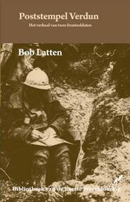 Poststempel Verdun - Bob Latten (ISBN 9789089600103)