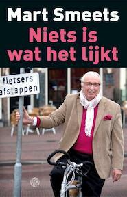 Niets is wat het lijkt - Mart Smeets (ISBN 9789491567698)