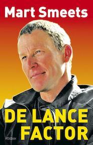 De Lance-factor - Mart Smeets (ISBN 9789046810682)
