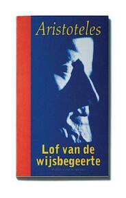 Lof van de wijsbegeerte - Aristoteles (ISBN 9789065540133)