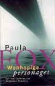 Wanhopige personages - Paula Fox, Ronald Jonkers (ISBN 9789035123847)