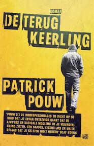 De terugkeerling - Patrick Pouw (ISBN 9789048829620)